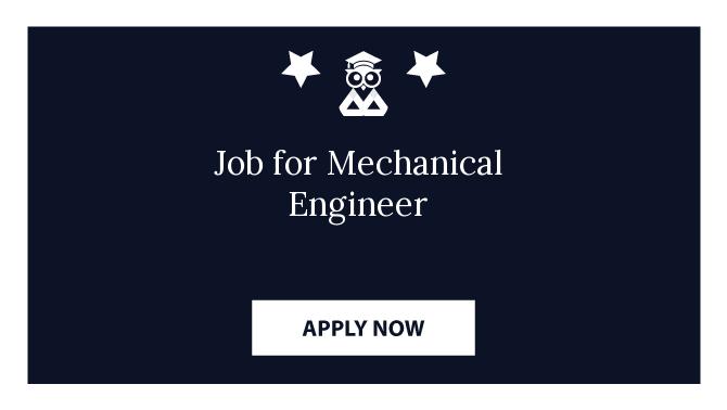 Job for Mechanical Engineer