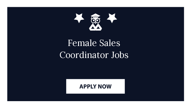 Female Sales Coordinator Jobs