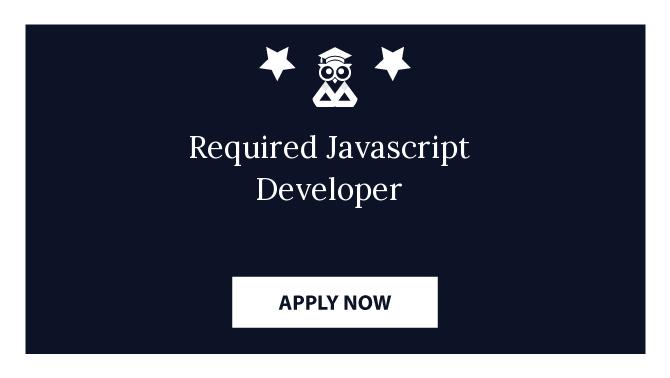 Required Javascript Developer