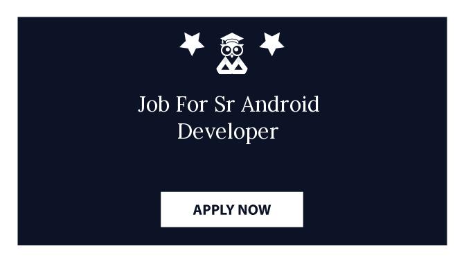 Job For Sr Android Developer