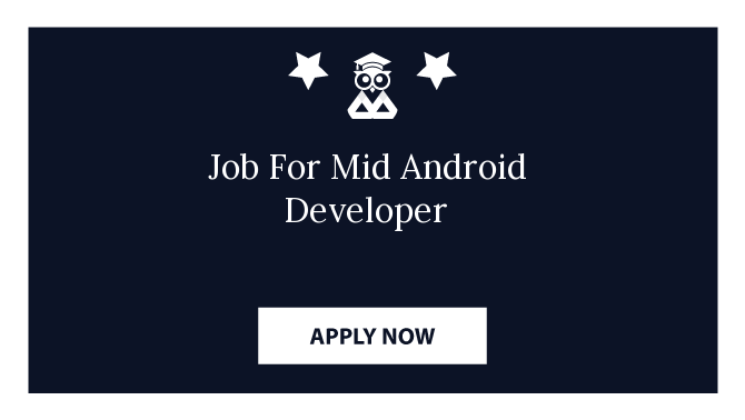 Job For Mid Android Developer