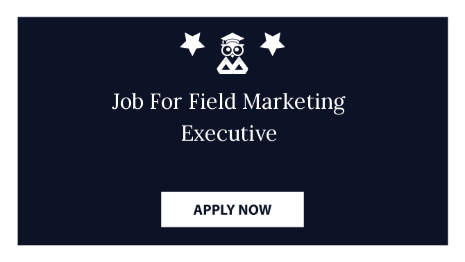 Job For Field Marketing Executive