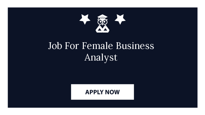 Job For Female Business Analyst