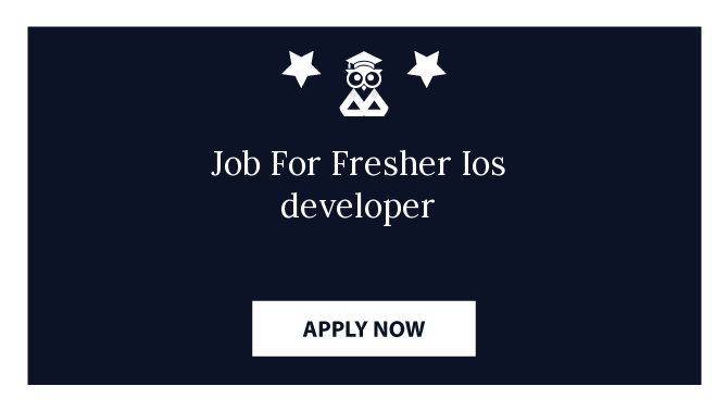 Job For Fresher Ios developer