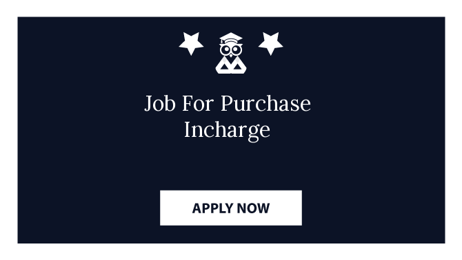 Job For Purchase Incharge