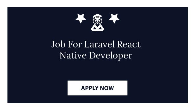 Job For Laravel React Native Developer