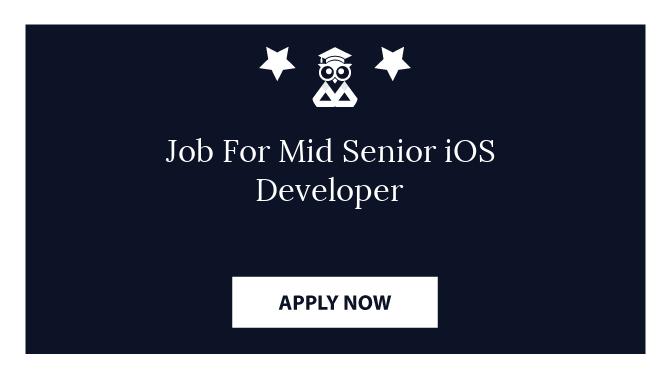 Job For Mid Senior iOS Developer