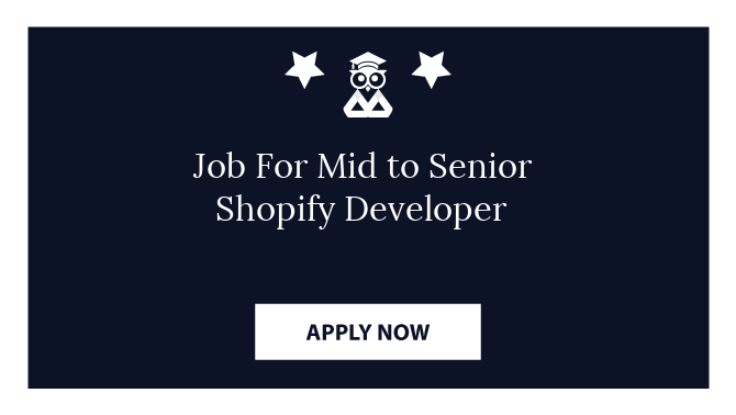 Job For Mid to Senior Shopify Developer