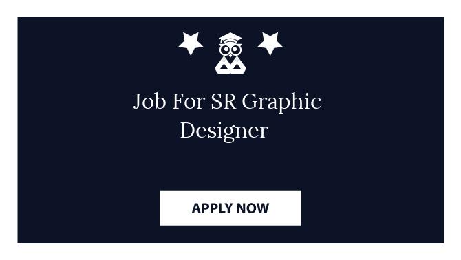 Job For SR Graphic Designer