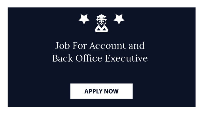 Job For Account and Back Office Executive