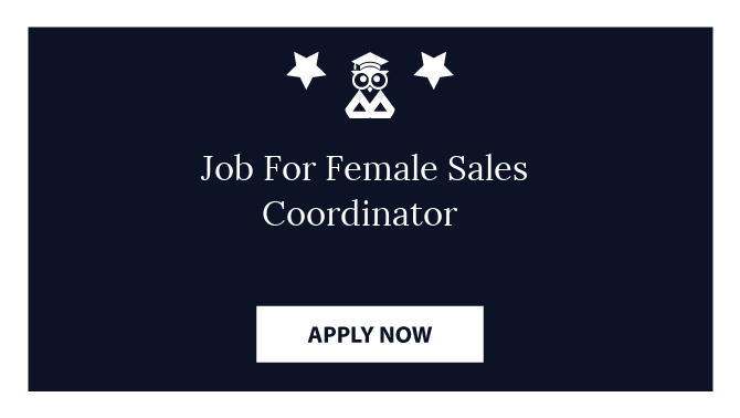 Job For Female Sales Coordinator