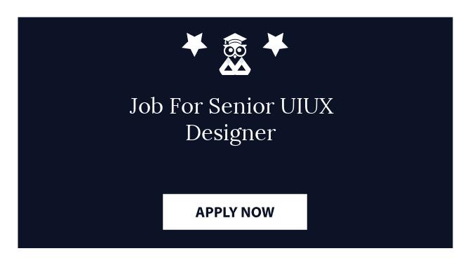Job For Senior UIUX Designer
