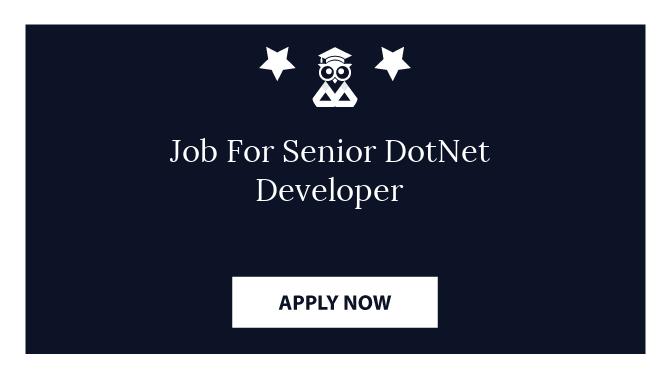 Job For Senior DotNet Developer