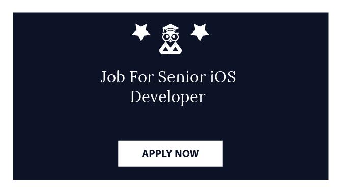 Job For Senior iOS Developer