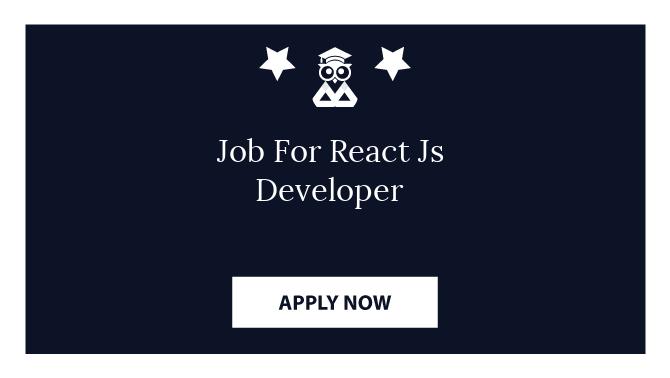 Job For React Js Developer