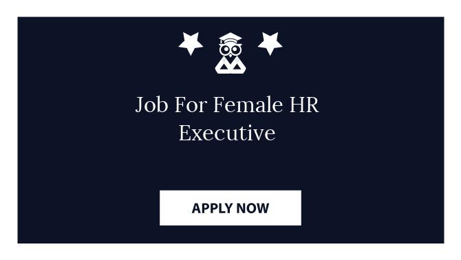 Job For Female HR Executive