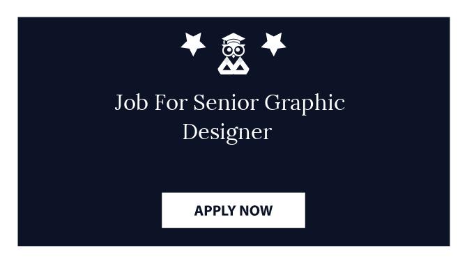 Job For Senior Graphic Designer