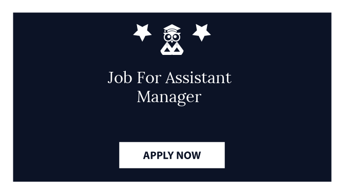 Job For Assistant Manager