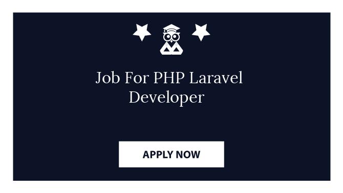 Job For PHP Laravel Developer