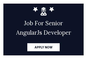 Job For Senior AngularJs Developer