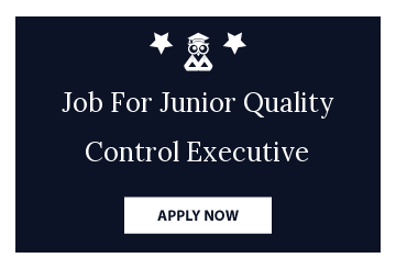 Job For Junior Quality Control Executive