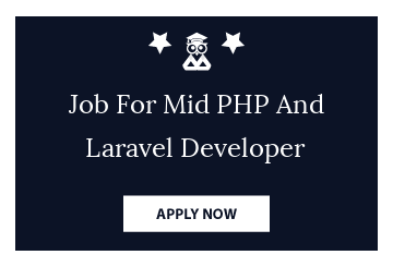 Job For Mid PHP And Laravel Developer