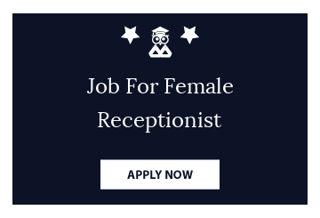 Job For Female Receptionist