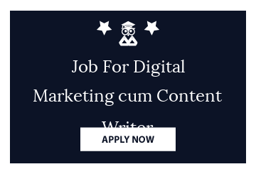 Job For Digital Marketing cum Content Writer