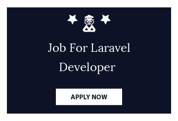 Job For Laravel Developer