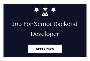 Job For Senior Backend Developer