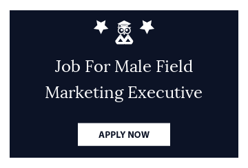 Job For Male Field Marketing Executive